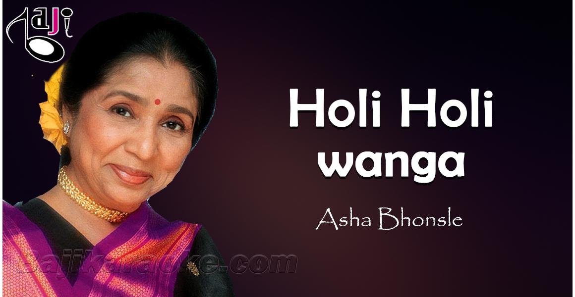 Holi Holi Wanga - Asha