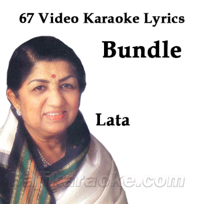 Lata Mangeshkar - BUNDLE - 64  Video Karaoke Lyrics