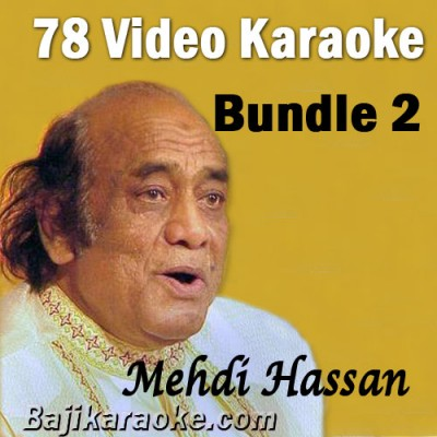 Mehdi Hassan - Bundle 2 - 78 Video Karaoke Mp3