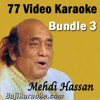 Mehdi Hassan - Bundle 1 - 77 Video Karaoke Mp3