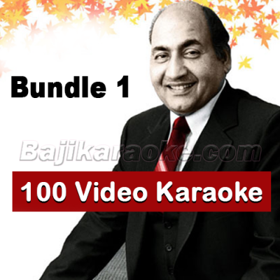 Rafi - Bundle 1 - 100 Video Karaoke Lyrics