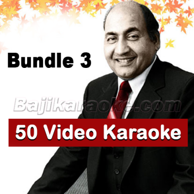 Rafi - Bundle 3 - 50 Video Karaoke Lyrics