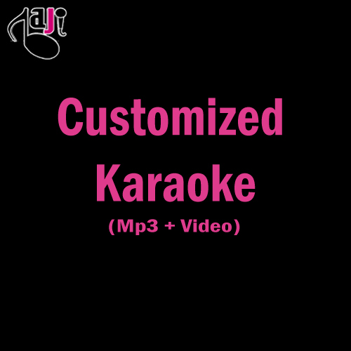 Customized Karaoke High Quality - Old Song Mp3