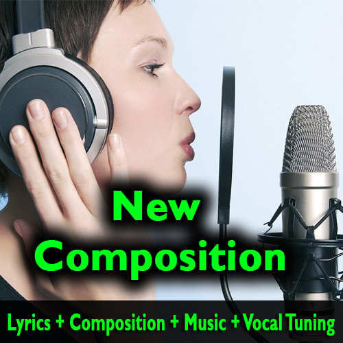 Song Lyrics + Composition + Music Track + Vocal Tuning - High Quality