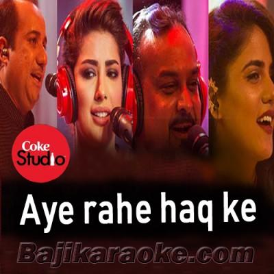 Aye Rahe Haq Ke Shaheedo - Coke Studio - karaoke  Mp3