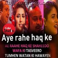 Aye Rahe Haq Ke Shaheedo - Mp3 + VIDEO Karaoke - Coke Studio