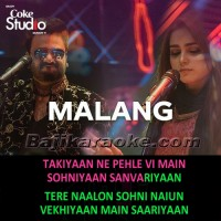 Malang - Coke Studio - MP3 + VIDEO Karaoke - Sahir Ali Bagga & Aima Baig