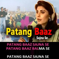 Patang Baaz Sajna Se - Mp3 + VIDEO Karaoke - Fariha Parvez