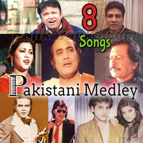 Pakistani Mashup 8 Songs - Karaoke Mp3 - Mix Singers