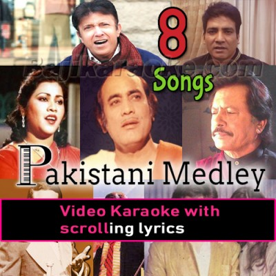 Pakistani Mashup 8 Songs - Video Karaoke Lyrics - Mix Singers