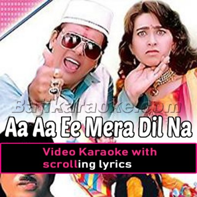 Aa aa ee oo oo oo Mera Dil Na Todo - Video Karaoke Lyrics