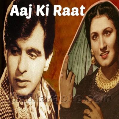 Aaj Ki Raat - Jugnu - Karaoke Mp3 | Noor Jehan