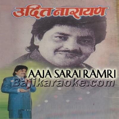 Aaja Sarai Ramri Dekhchhu - Karaoke  Mp3