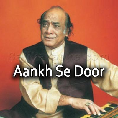 Aankh Se Door Sahi - Karaoke MP3 | Mehdi Hassan - Andhera Ujala Mp3