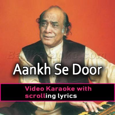 Aankh Se Door Sahi - Video Karaoke Lyrics | Mehdi Hassan