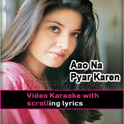 Aao Na Pyar Karen -  Video Karaoke Lyrics