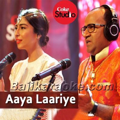 Aaya Lariye - Coke Studio - Karaoke Mp3 | Meesha Shafi - Nadeem Abbas Rufi