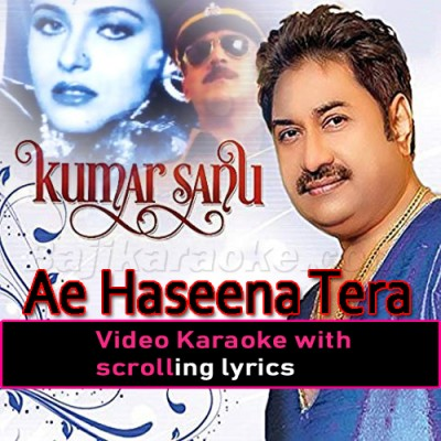 Ae Haseena Tera Jo Bhi Naam Hai -  Video Karaoke Lyrics