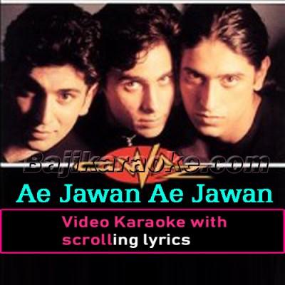 Ae Jawan Ae Jawan - Video Karaoke Lyrics | Faakhir Mantra