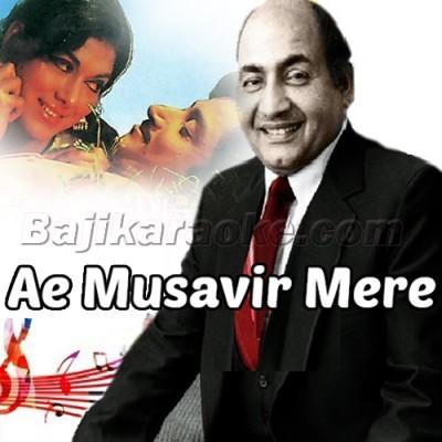 Ae Musavir Mere Mehboob Ki - Karaoke Mp3