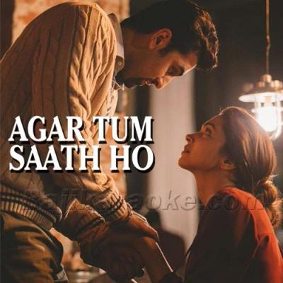 Agar Tum Sath Ho - Karaoke Mp3 | Arijit Singh - Alka Yagnik
