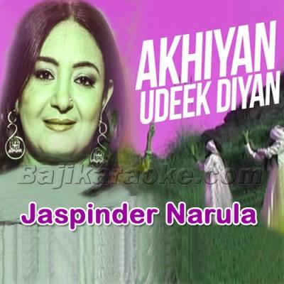 Akhiyan Udeek Diyan - Karaoke  Mp3
