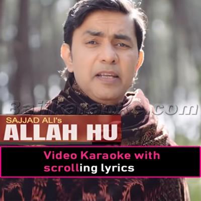 Allah Hu Allah -  Video Karaoke Lyrics