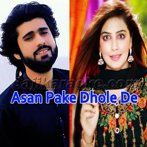 Asan Pake Dhole De - Karaoke Mp3 - Zeeshan Rokhri - Saraiki