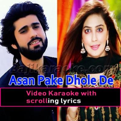 Asan Pake Dhole De - Video Karaoke Lyrics - Zeeshan Rokhri - Saraiki