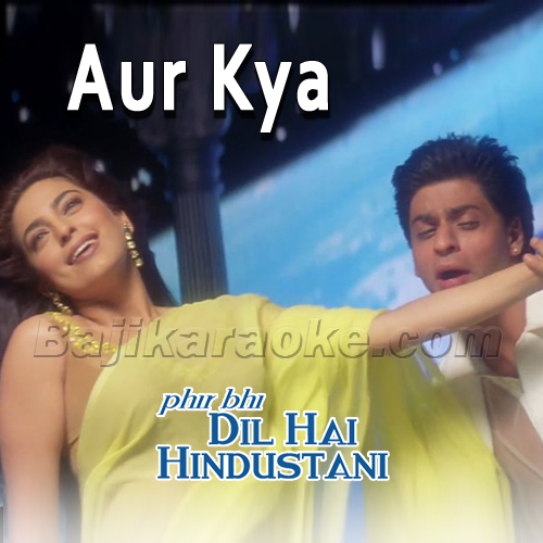 Aur Kya - Karaoke Mp3