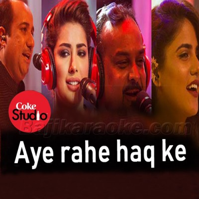 Aye Rahe Haq Ke Shaheedo - Coke Studio - karaoke Mp3 | Multi Singers