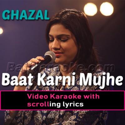 Baat Karni Mujhe Mushkil - Ghazal - Video Karaoke Lyrics