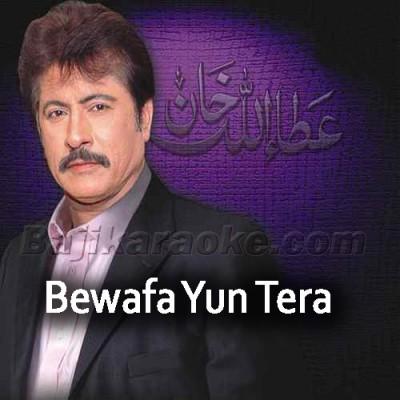 Bewafa Yun Tera Muskurana - Karaoke Mp3 | Attaullah Khan Esakhelvi