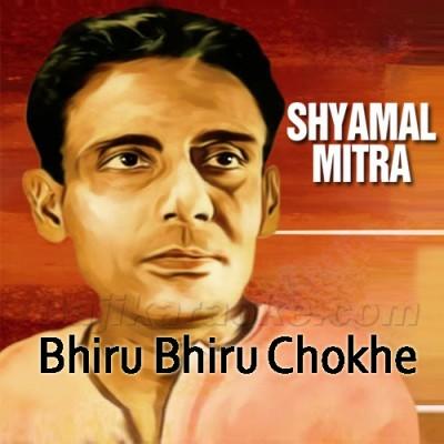 Bhiru Bhiru Chokhe - Karaoke  Mp3