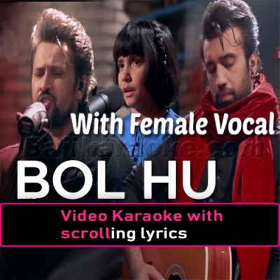 Bol Hu - With Female Vocal - NESCAFE Basement -  Video Karaoke Lyrics