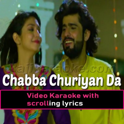 Chabba Churiyan Da Sir Te - Saraiki - Video Karaoke Lyrics