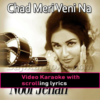 Chad Meri Veni Na Maror - Video Karaoke Lyrics