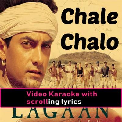 Chale Chalo - Lagaan - Video Karaoke Lyrics