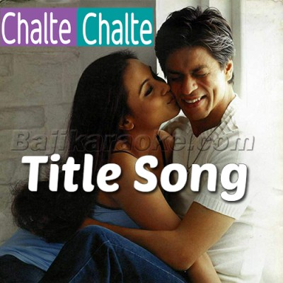 Chalte chalte - Karaoke Mp3