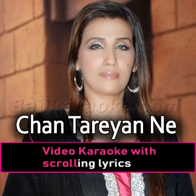 Chan Tareyan Ne Khushiyan - Video Karaoke Lyrics