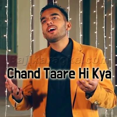 Chand Taare Hi Kya Dekhte Reh Gaye - Islamic Naat - Karaoke Mp3 | Milad Raza Qadri