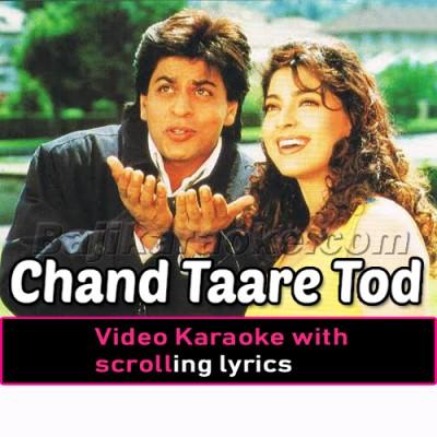Chaand taare tod laoon - Video Karaoke Lyrics