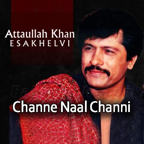 Channe Naal Channi - Karaoke Mp3