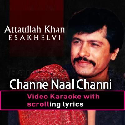 Channe Naal Channi -  Video Karaoke Lyrics