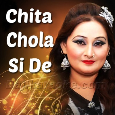 Chita chola Si De Darzi - Saraiki - Female Version - Karaoke Mp3