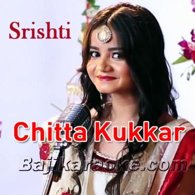 Chitta Kukkar Banere Te - Karaoke  Mp3