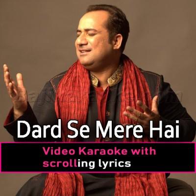 Dard Se Mere Hai Tujh Ko Beqarari -  Video Karaoke Lyrics