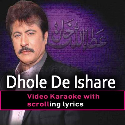 Dhole De Ishare Utte - Video Karaoke Lyrics