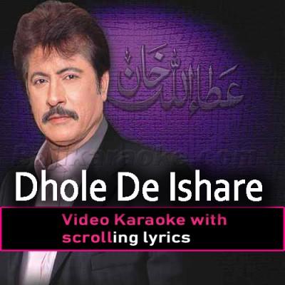 Dhole De Ishare Utte -  Video Karaoke Lyrics