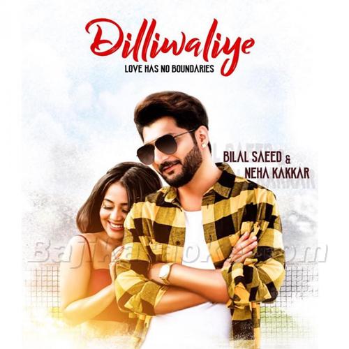 Dilli Waliye Ni Dil Le Gayi - Karaoke Mp3   Bilal Saeed
